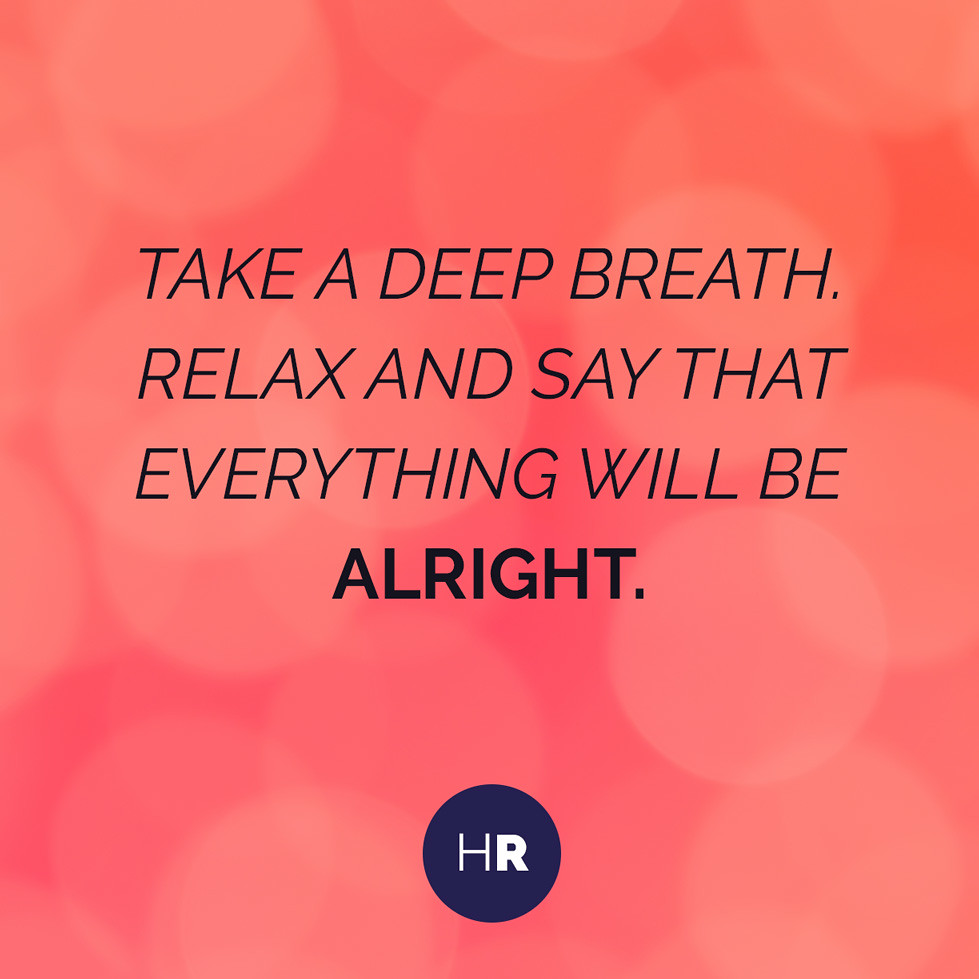 Take a deep breath   Take a deep breath. Relax and say that …   Flickr