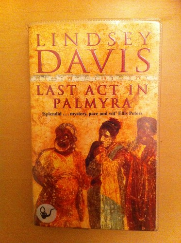 Last Act in Palmyra - Lindsey Davis | by Mary Loosemore