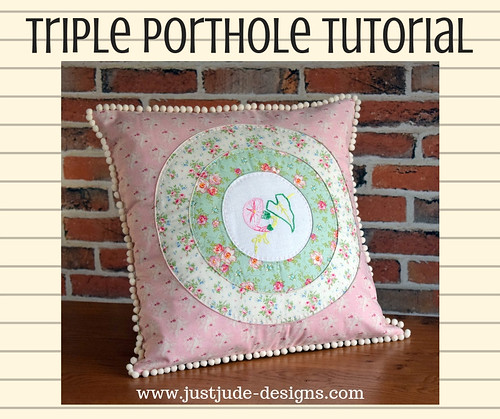 Triple Porthole Tutorial | by Just Jude Designs
