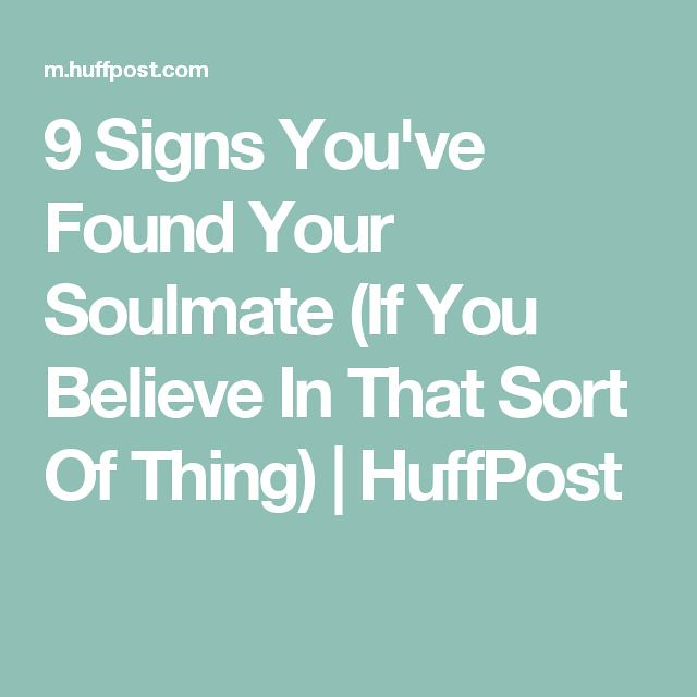 Soulmate And Love Quotes: 9 Signs You'