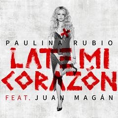 Paulina Rubio || Late Mi Corazón (feat. Juan Magán)