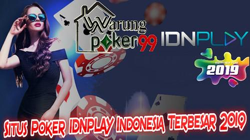 Situs Poker IDNPLAY Indonesia Terbesar 2019   BANDAR KARTU