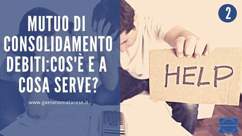 mutuo-consolidamento-debiti-cosa-serve | by consulentecreditolatina