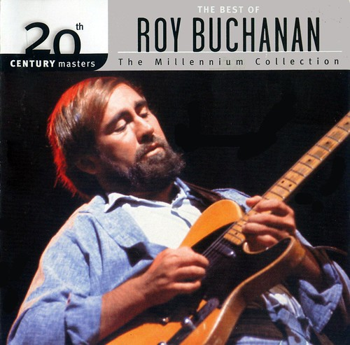 Roy Buchanan 20th Century Masters: Millennium