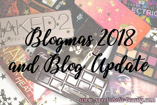 Blogmas2018 | by sweetaholic-beauty