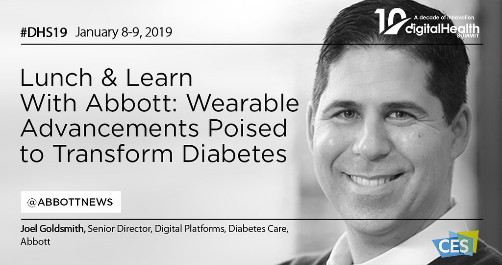 30 - 1230 PM Lunch Learn With Abbott - Wearable Advancements Poised to Transform Diabetes