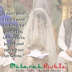 _I don't need a ring. I need his Deen. I'd prefer him taking me to Jannah and making me his Queen._
