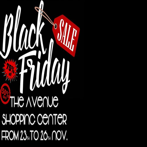 The Avenue ► Black Friday ◄From 23th to 26th | by The Avenue Event