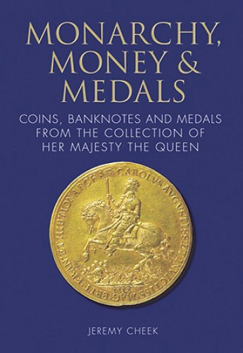 Monarchy Money and medals book cover | by Numismatic Bibliomania Society