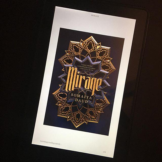 #currentlyreading Mirage by Somaiya Daud.