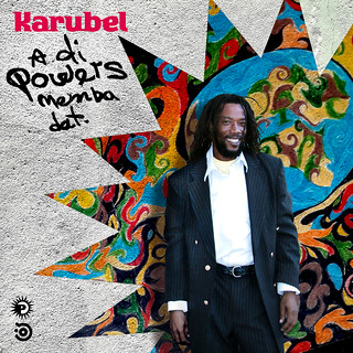 Karubel: a di powers, memba dat. | by Dubdem • Música • Design • Sound System