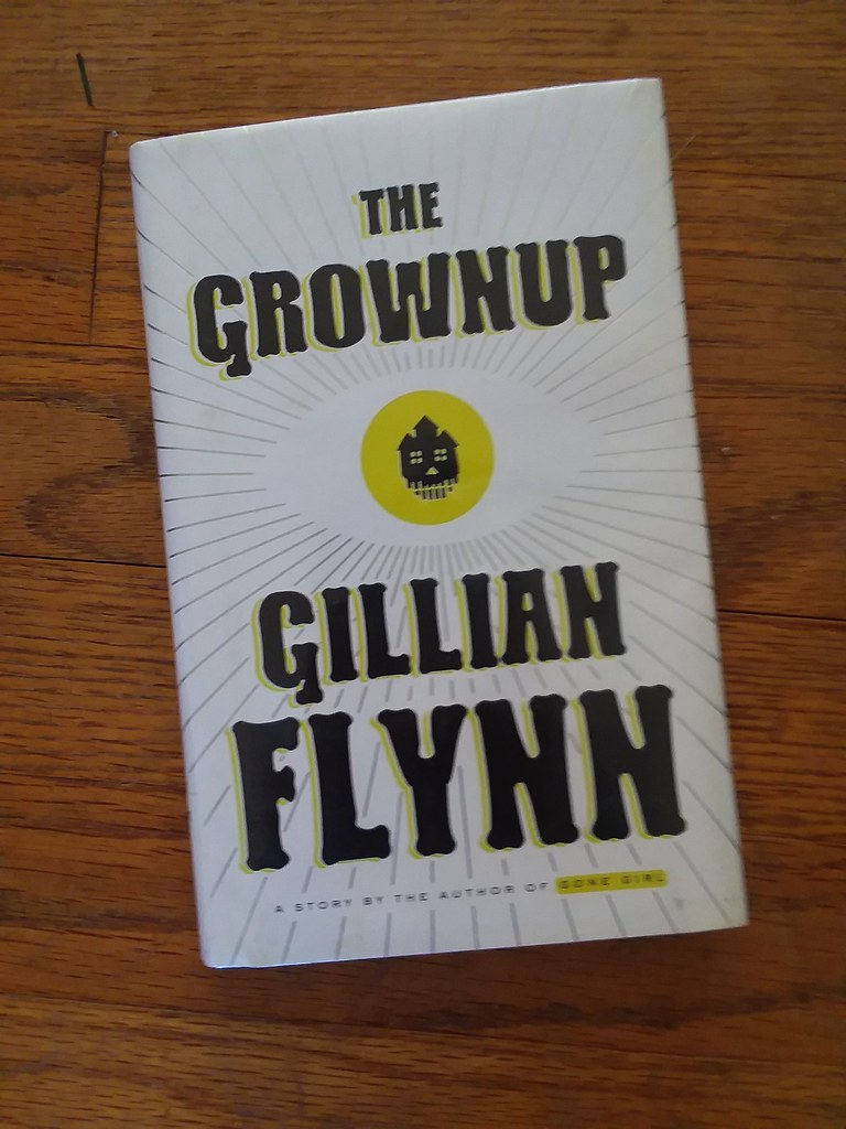 The Grownup by Gillian Flynn | short, good story | el cajon yacht ...