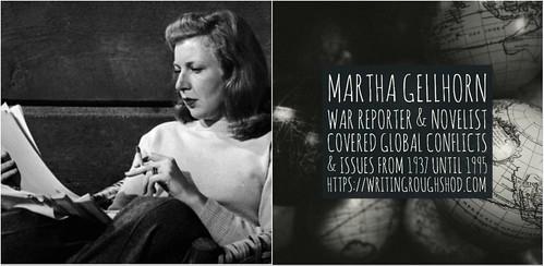 MARTHA GELLHORN #100travelHERS | by sandrakaybee