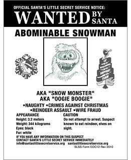 Wanted By Santa Abominable Snowman Official Wanted Poster Flickr