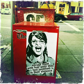 Sarah Palin poster by Eddie Colla enrage them with fear until they feel justified in their violence HIP_316744123.150668