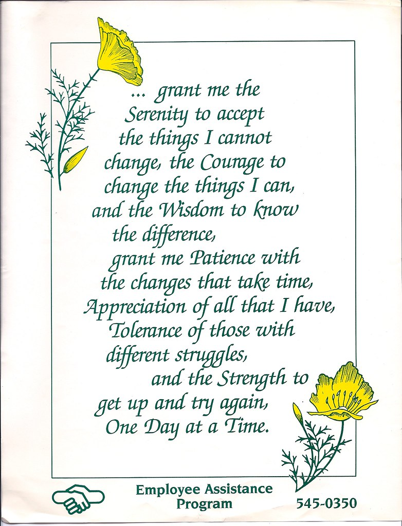 Serenity prayer, extended version: serenity, courage & wis… | Flickr