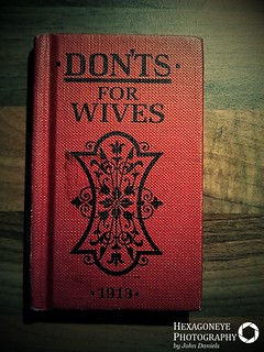 80/365 Don'ts for Wives 1913 | by Hexagoneye Photography
