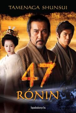 2011. március 21. 12:21 - Tamenaga Shunsui: 47 Rónin