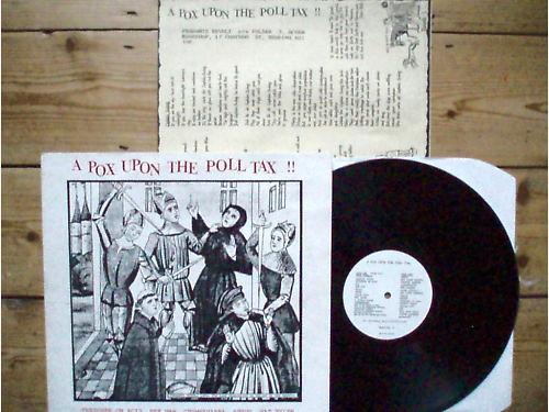 A Pox on the Poll Tax, Peasant's Revolt (revolt 1) 1989