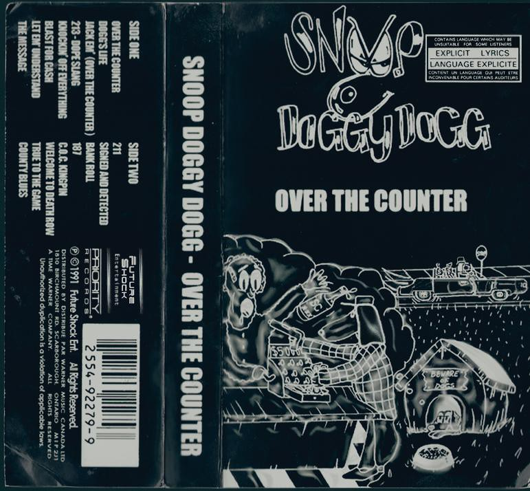 Snoop Dogg's Very First Album - Over The Counter (1991) | Flickr