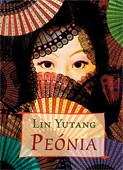 2010. december 6. 18:54 - Lin Yutang: Peónia