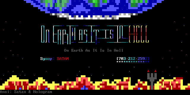 BBS ANSI art - 0 - On Earth As It Is In Hell - logon ANSI