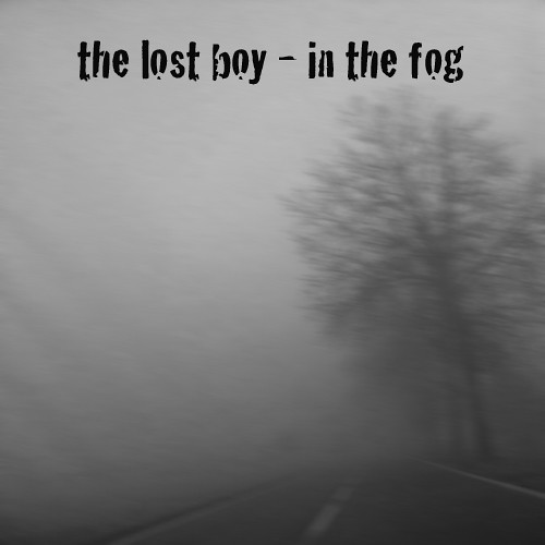 IN THE FOG   by thelostboyeu
