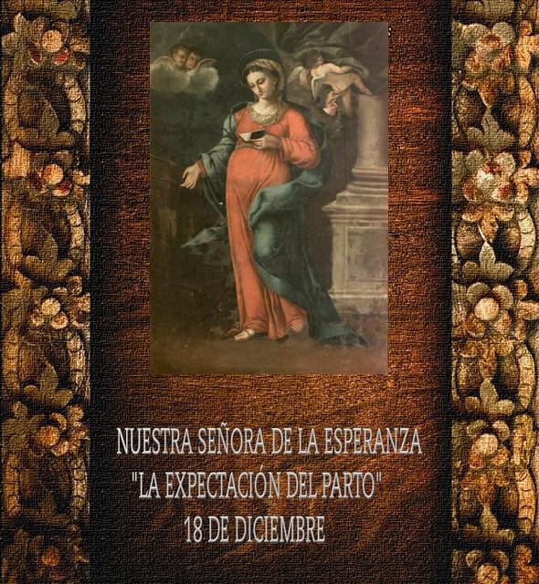 NUESTRA SEÑORA DE LA ESPERANZA .(†Dedicado  al P.Cotallo)