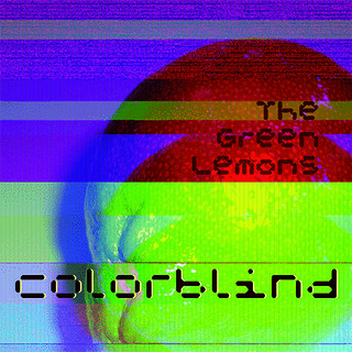 The Green Lemons - Colorblind