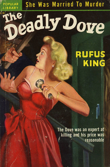 Popular Library 318 - Rufus King - The Deadly Dove