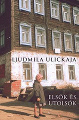 2010. november 23. 20:19 - Ljudmila Ulickaja: Elsők és utolsók