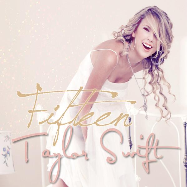 Taylor Swift Fifteen Single Cover Mileyselenademiluver Hr Flickr