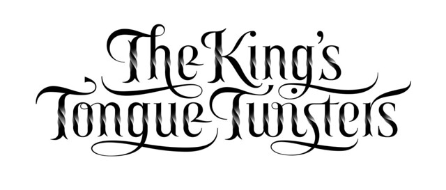 The King's Tongue Twisters