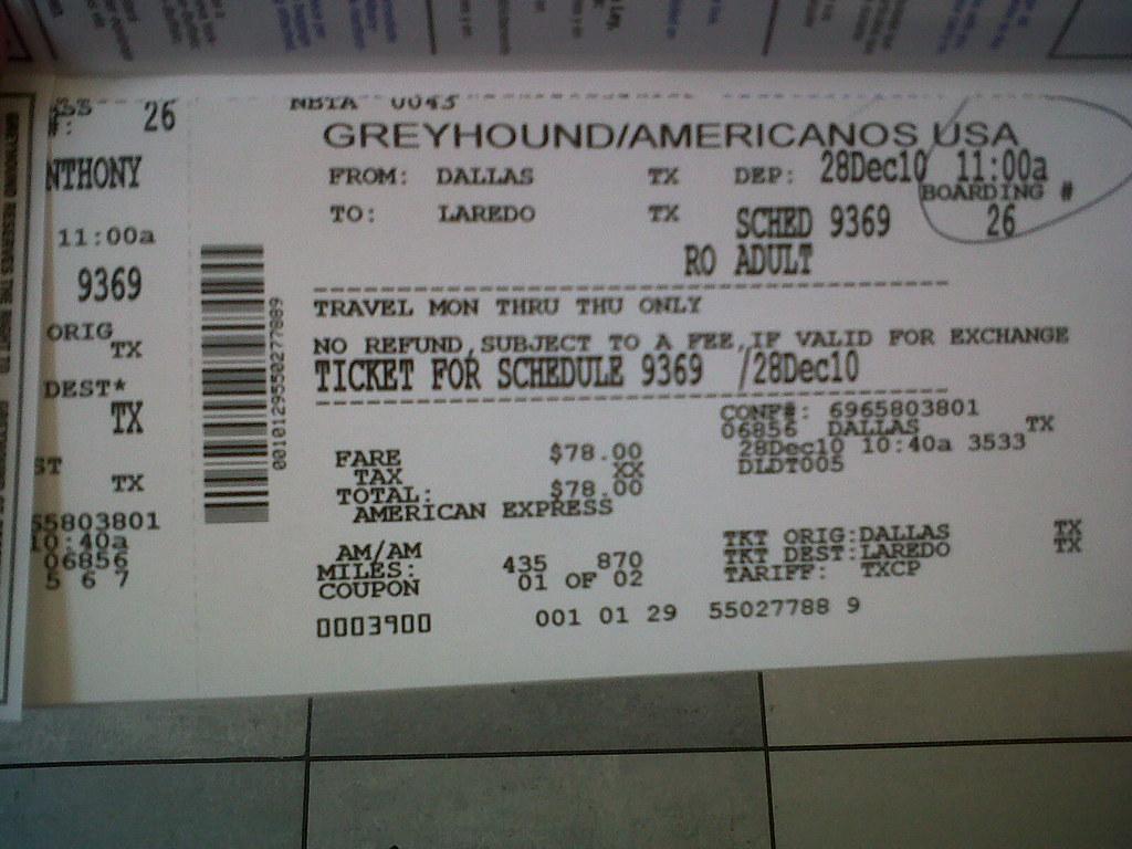Greyhound bus ticket | Dallas to Laredo, Texas  | koogmo | Flickr