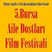 Bursa Aile Dostları (Hayvan Hakları) Film Festivali