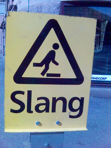 Beware of slang | by jonsson