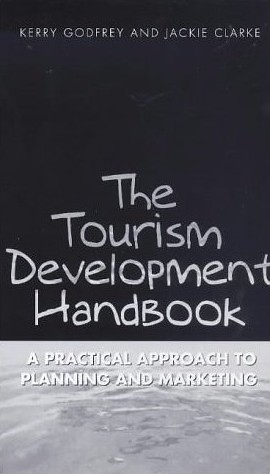 Tourism Development Handbook by Godfrey and Clarke