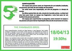 5.ª Questão The Pambazos Bros - 18-04-2013