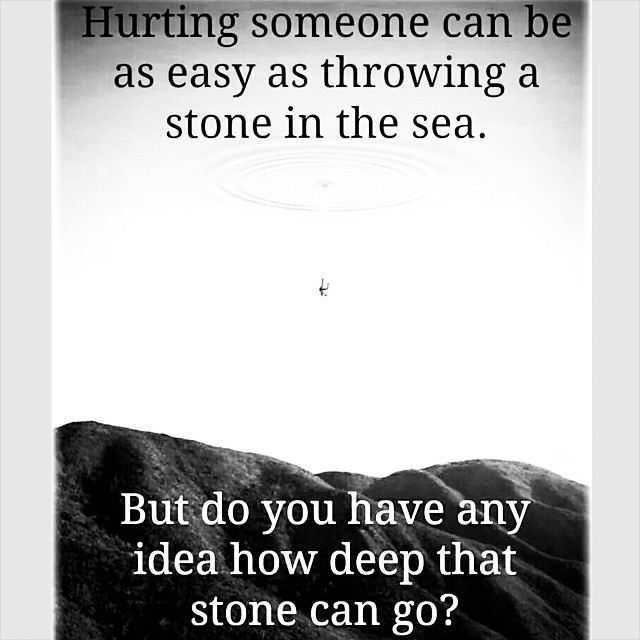 Hurting Someone    #Quote #Wisdom #Truth #Life #Love #Hurt