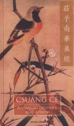 2010. november 29. 21:39 - Csuang Ce: A virágzó délvidék igaz könyve