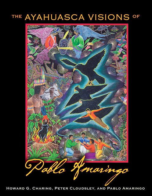 The Ayahuasca Visions of Pablo Amaringo cover