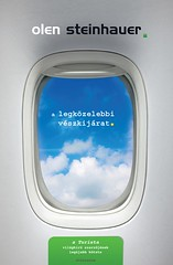 2011. április 27. 15:32 - Olen Steinhauer: A legközelebbi vészkijárat