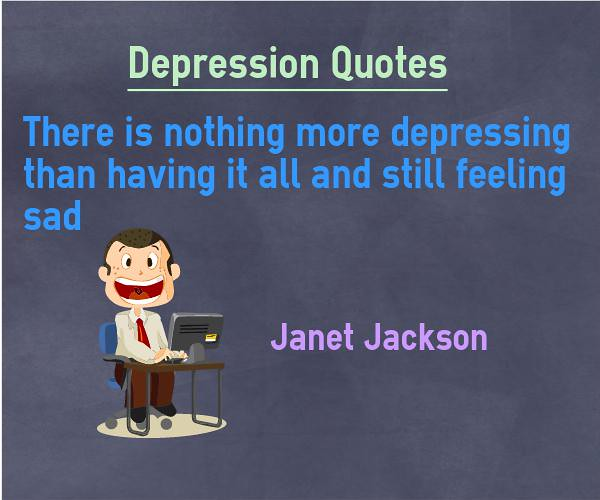 81 Depression Quotes To Help In Difficult Times: Depression Quotes - More Depressing And Feeling Sad