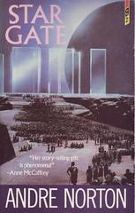 Star Gate - Andre Norton - cover artist  John Harris
