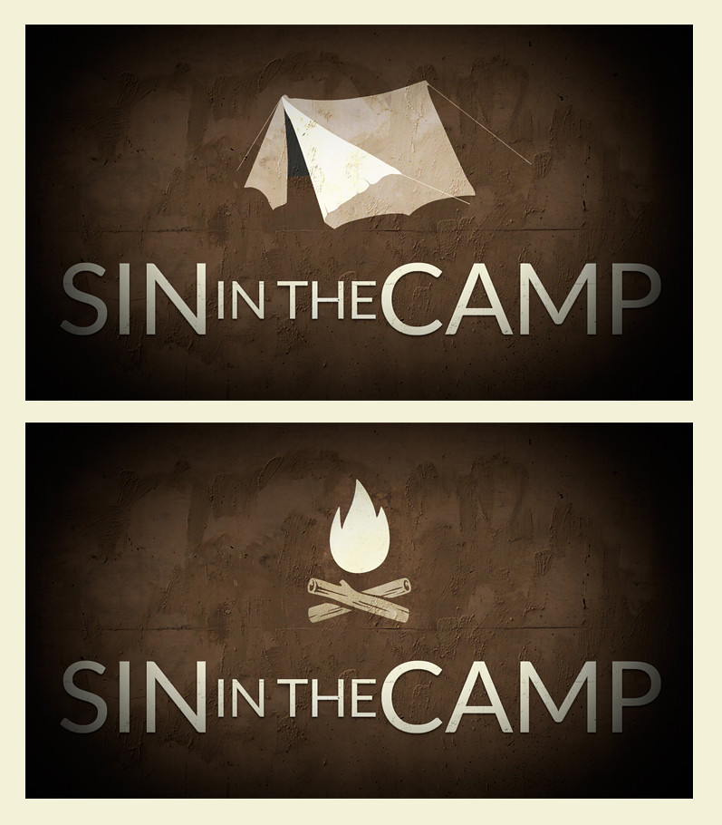 Sin In The Camp | Project: Stand alone sermon graphic on Jos
