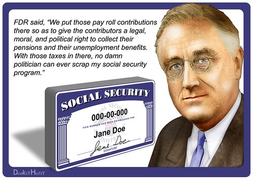 FDR Quote on Social Security | by DonkeyHotey