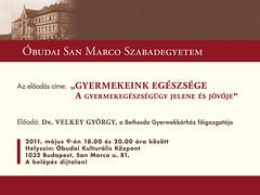 2011. április 20. 11:50 - San Marco Szabadegyetem: Dr. Velkey György