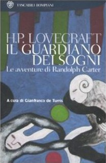 50a Il Guardiano Dei Sogni_Le Avventure di Randolph Carter Mar-2007 Includes Through the Gates of the Silver Key by H. P. Lovecraft and E. Hoffmann Price