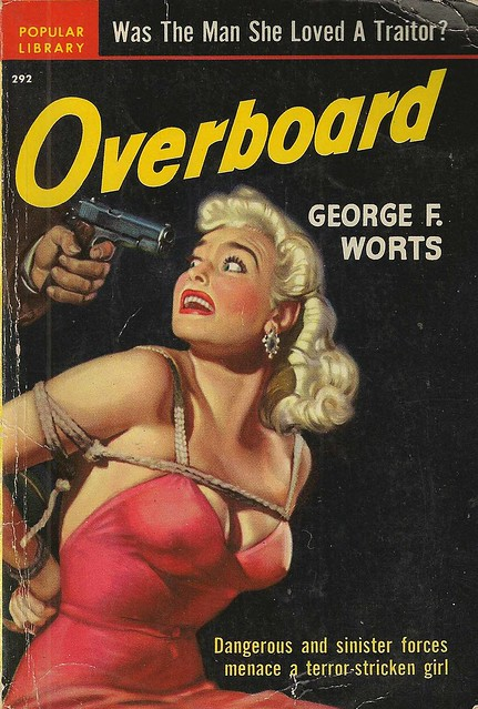 Popular Library 292 - George F. Worts - Overboard