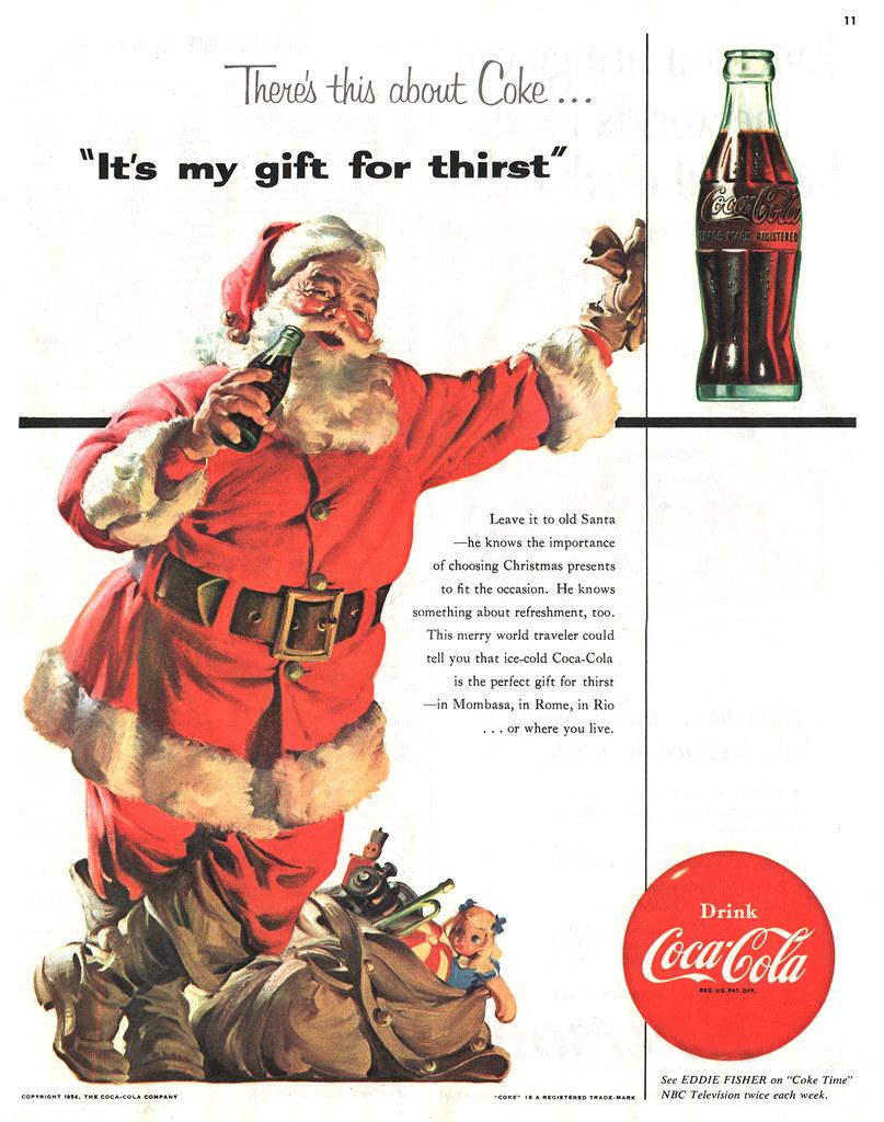Coke Christmas Ads.It S My Gift For Thirst Coke Ad Classic Santa Coke Ad Fo